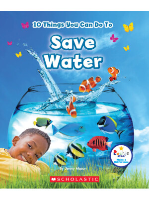 "10 Things You Can Do To Save Water (Rookie Star: Make a Difference)  <span class=""author"" >Jenny Mason</span>"