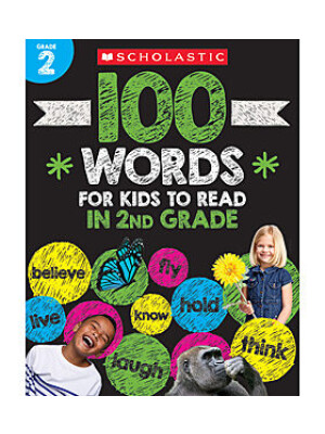 "100 Words For Kids To Read In 2nd Grade <span class=""author"" >Scholastic</span>"
