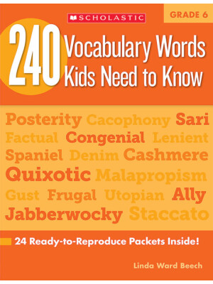 "240 Vocabulary Words Kids Need To Know Grade 6 <span class=""author"" >Linda Ward Beech</span>"