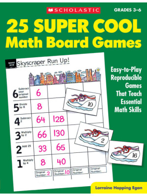 """25 Super Cool Math Board Games: Easy-to-Play Reproducible Games that Teach Essential Math Skills, Grades 3-6 <span class=""""author"""" >Lorraine Jean Hopping</span>"""
