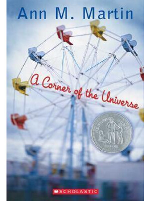 "A Corner of the Universe <span class=""author"" >Ann M. Martin</span>"
