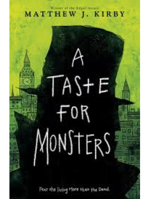 "A Taste For Monsters <span class=""author"" >Matthew J. Kirby </span>"