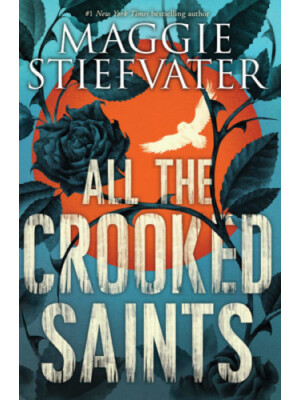 "All the Crooked Saints <span class=""author"" >Maggie Stiefvater</span>"