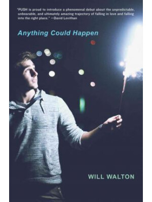 "Anything Could Happen <span class=""author"" >Will Walton</span>"