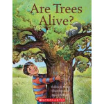 """Are Trees Alive? <span class=""""author"""" >Debbie S. Miller, Stacey Schuett</span>"""