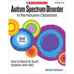"Autism spectrum disorder grade k-8 <span class=""author"" >Barbara L. Boroson</span>"