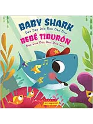 "Baby Shark / Bebé Tiburón <span class=""author"" >Scholastic</span>"