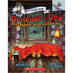 "Beneath the Bed and Other Scary Stories (Mister Shivers) <span class=""author"" >Max Brallier</span>"