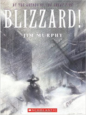 "Blizzard!: The Storm That Changed America? <span class=""author"" >Jim Murphy</span>"