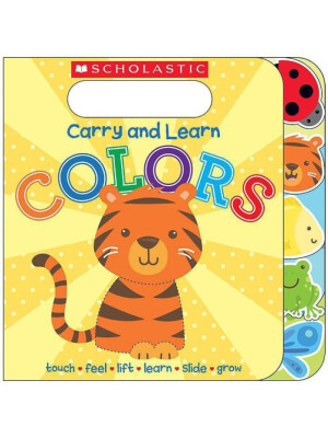 """Carry and Learn Colors <span class=""""author"""" >Scholastic</span>"""