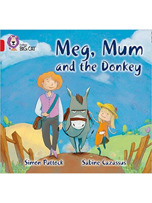"Collins Big Cat Meg, Mum and the Donkey <span class=""author"" >Sabine Cazassus, Simon Puttock</span>"