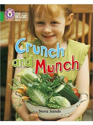 "Collins Big Cat Crunch and Munch <span class=""author"" >Nora Sands</span>"