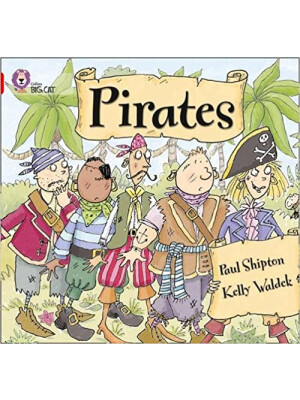 "Collins Big Cat Pirates <span class=""author"" >Paul Shipton</span>"