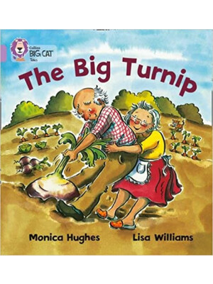 "Collins Big Cat The Big Turnip <span class=""author"" >Lisa Williams, Monica Hughes</span>"