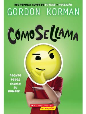 "C?mo se Llama <span class=""author"" >Gordon Korman</span>"