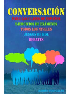 """Conversación para las clases de español <span class=""""author"""" >Ramón Díez Galán</span>"""