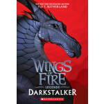 "Darkstalker (Wings of Fire: Legends)? <span class=""author"" >Tui T. Sutherland</span>"
