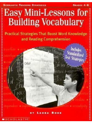 "Easy Mini-Lessons for Building Vocabulary (Grades 4-8) <span class=""author"" >Judy Lynch, Laura Robb </span>"