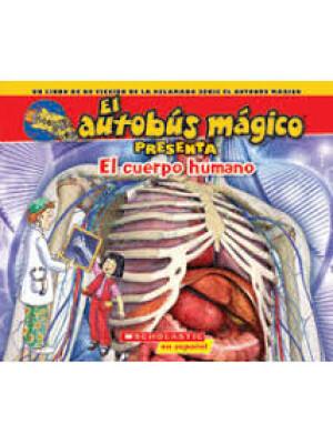 """El Autobús Mágico Presenta: El cuerpo humano <span class=""""author"""" >Dan Green</span>"""
