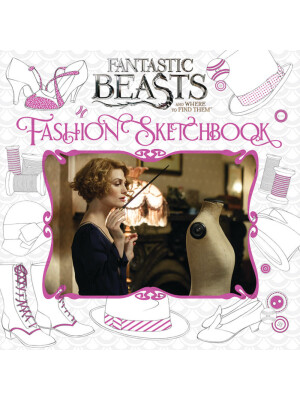 """Fantastic Beasts and Where to Find Them: Fashion Sketchbook <span class=""""author"""" >null Scholastic</span>"""