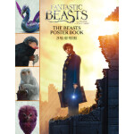 "Fantastic Beasts and Where to Find Them: The Beasts Poster Book <span class=""author"" >Scholastic</span>"