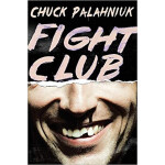 "Fight Club: A Novel <span class=""author"" >Chuck Palahniuk</span>"