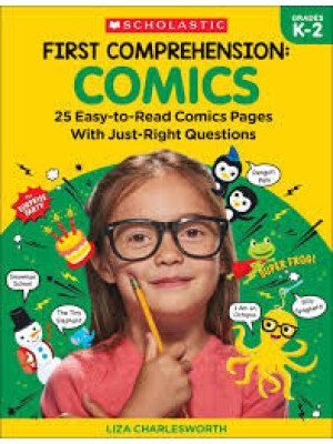 """First Comprehension: Comics: 25 Easy-to-Read Comics with Just-Right Questions <span class=""""author"""" >Immacula A. Rhodes, Liza Charleswort</span>"""