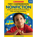 "First Comprehension: Nonfiction: 25 Easy-to-Read Informational Pages with Just-Right Questions <span class=""author"" >Immacula A. Rhodes</span>"