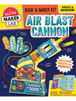 "Klutz: Maker Lab: Air Blast Cannon <span class=""author"" >null Editors of Klutz</span>"