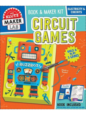 """Klutz: Maker Lab: Circuit Games <span class=""""author"""" >null Editors of Klutz</span>"""