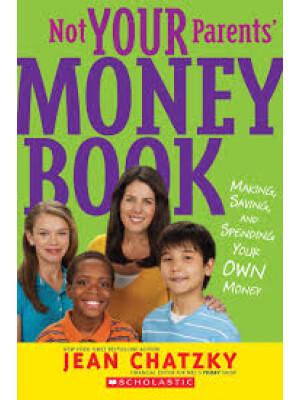 "Not Your Parent's Money Book <span class=""author"" >Jean Chatzky</span>"
