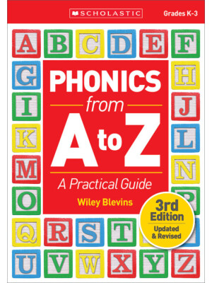 """Phonics From A to Z, 3rd Edition: A Practical Guide <span class=""""author"""" >Wiley Blevins</span>"""