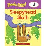"Phonics Tales: Sleepyhead Sloth (SL) <span class=""author"" >Doug Jones, Violet Findley</span>"
