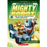 """Ricky Ricotta's Mighty Robot vs. the Mutant Mosquitoes from Mercury <span class=""""author"""" >Dav Pilkey</span>"""