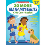"""Scholastic 30 More Math Mysteries Kids Can't Resist! <span class=""""author"""" >Martin Lee</span>"""