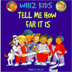 "Tell Me How Far It Is (Whiz Kids) <span class=""author"" >Shirley Willis</span>"