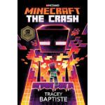 """Minecraft: The Crash <span class=""""author"""" >Tracey Baptiste</span>"""