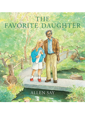 """The Favorite Daughter <span class=""""author"""" >Allen Say</span>"""