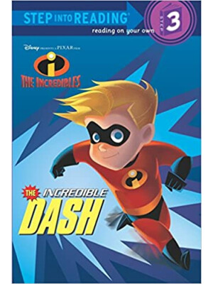 """The Incredible Dash (The Incredibles Step into Reading, Step 3) <span class=""""author"""" >RH DISNEY</span>"""