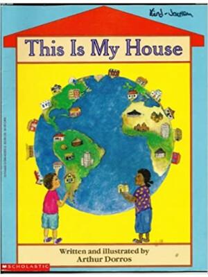"""This Is My House <span class=""""author"""" >Arthur Dorros</span>"""