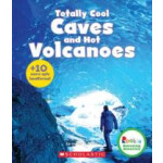 """Totally Cool Caves and Hot Volcanoes + 10 more epic landforms! (Rookie Amazing America) <span class=""""author"""" >Janice Behrens</span>"""