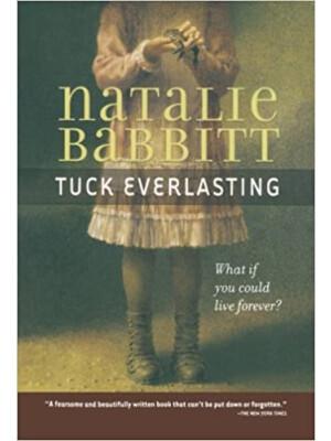 "Tuck Everlasting <span class=""author"" >Natalie Babbitt</span>"