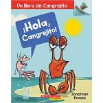 """Un ?Hola, Cangrejito!: Un libro de Cangrejito <span class=""""author"""" >Jonathan Fenske</span>"""
