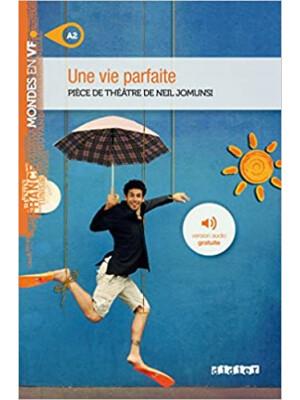 """Une vie parfaite – Livre + MP3 (Mondes en VF) (French Edition) <span class=""""author"""" >Neil Jomunsi</span>"""