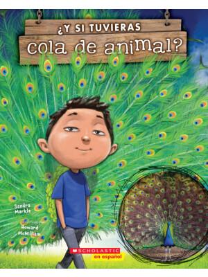 """?Y si tuvieras cola de animal? <span class=""""author"""" >Sandra Markle</span>"""