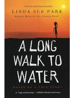 "A Long Walk to Water: Based on a True Story <span class=""author"" >Linda Sue Park</span>"