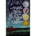 "Aristotle and Dante Discover the Secrets of the Universe <span class=""author"" >Benjamin Alire Sáenz</span>"
