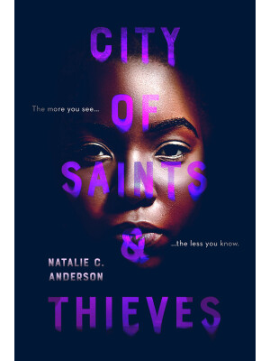"City of Saints and Thieves <span class=""author"" >Natalie C. Anderson</span>"
