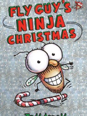 "Fly Guy's Ninja Christmas <span class=""author"" ></span>"